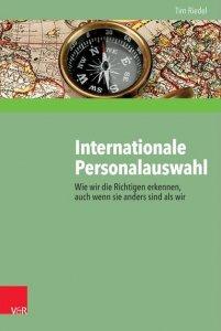 ANDERS CONSULTING Relocation Service empfiehlt das Buch von Tim Riedel über die internationale Personalauswahl, weil es sehr gut die Herausforderungen darstellt, die man bei der persönlichkeitsbasierten Beurteilung von Kandidaten aus fremden Kulturkreisen meistern muss